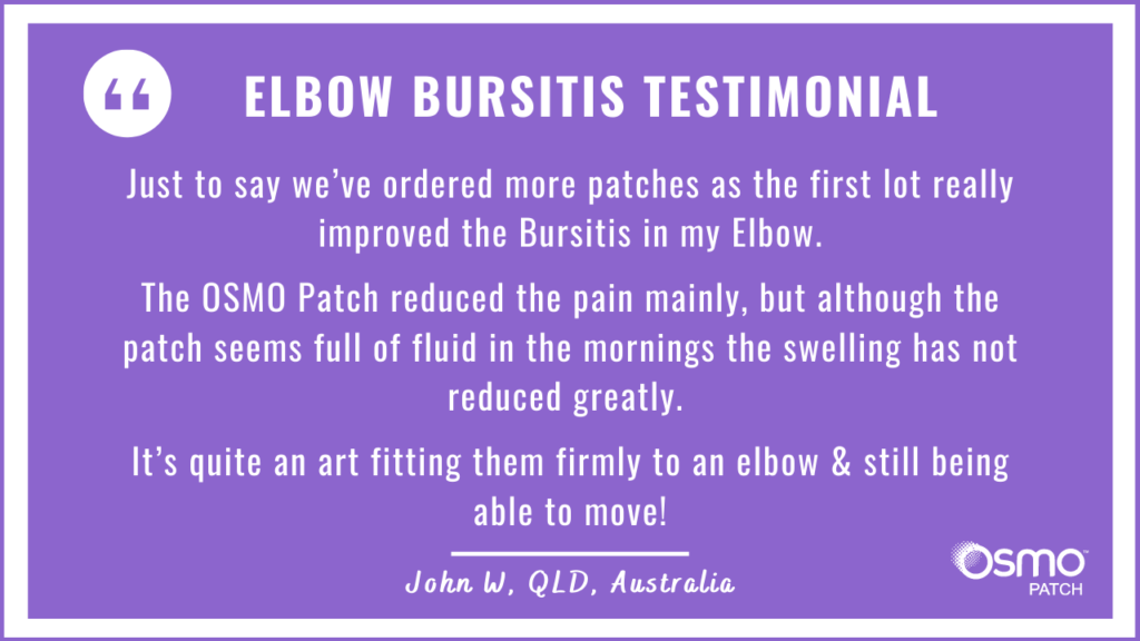 Testimonial: The OSMO Patch helped with pain management for Elbow Bursitis.