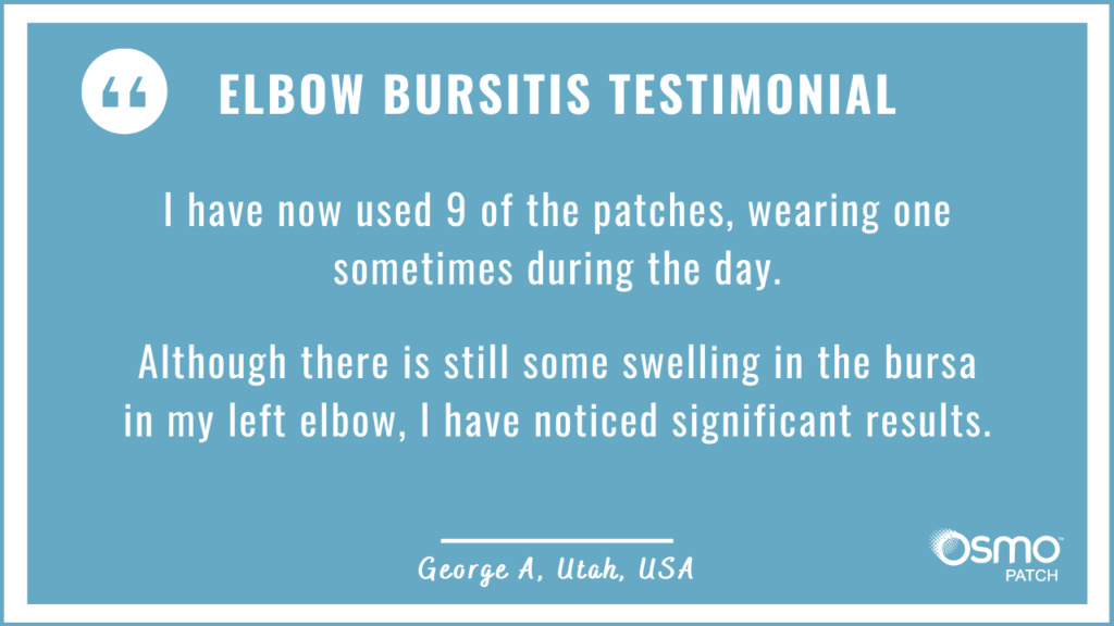 Testimonial: Significant improvement for Elbow Bursitis after treatment with the OSMO Patch.