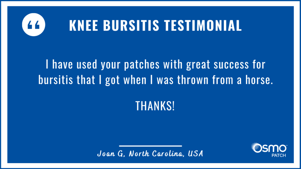 Testimonial: Great success using the OSMO Patch for knee bursitis after being thrown from a horse.