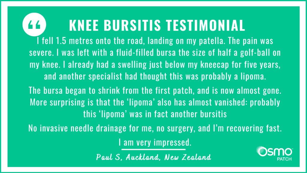 Testimonial: No invasive drainage, no surgery. The OSMO Patch resolved knee bursitis after falling on patella.