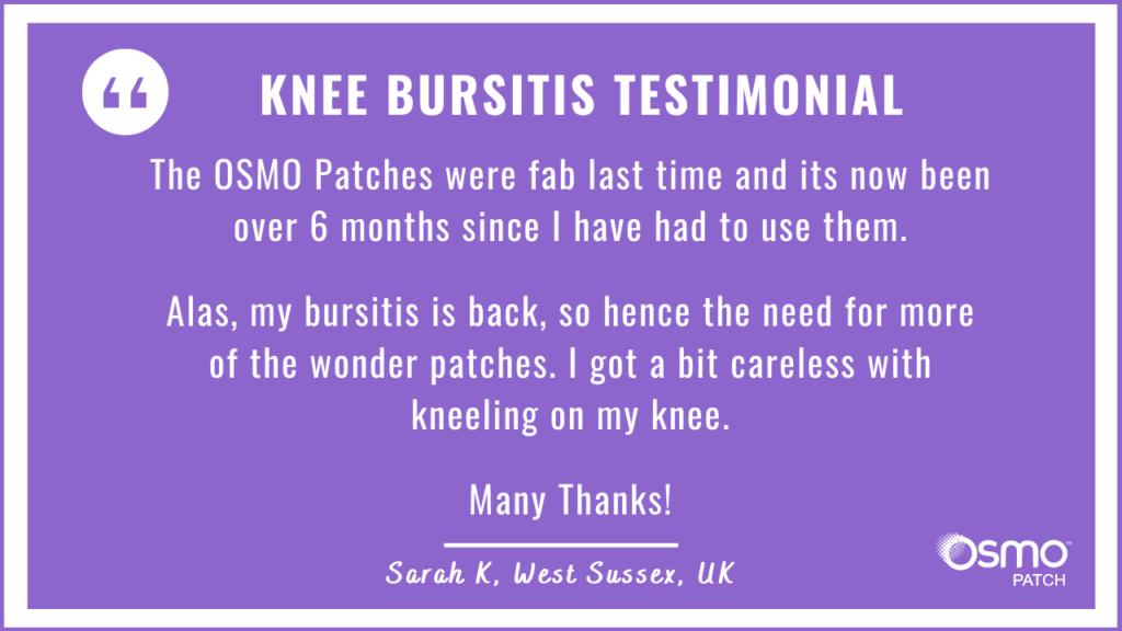 Testimonial: The OSMO Patches were fab for knee bursitis treatment.