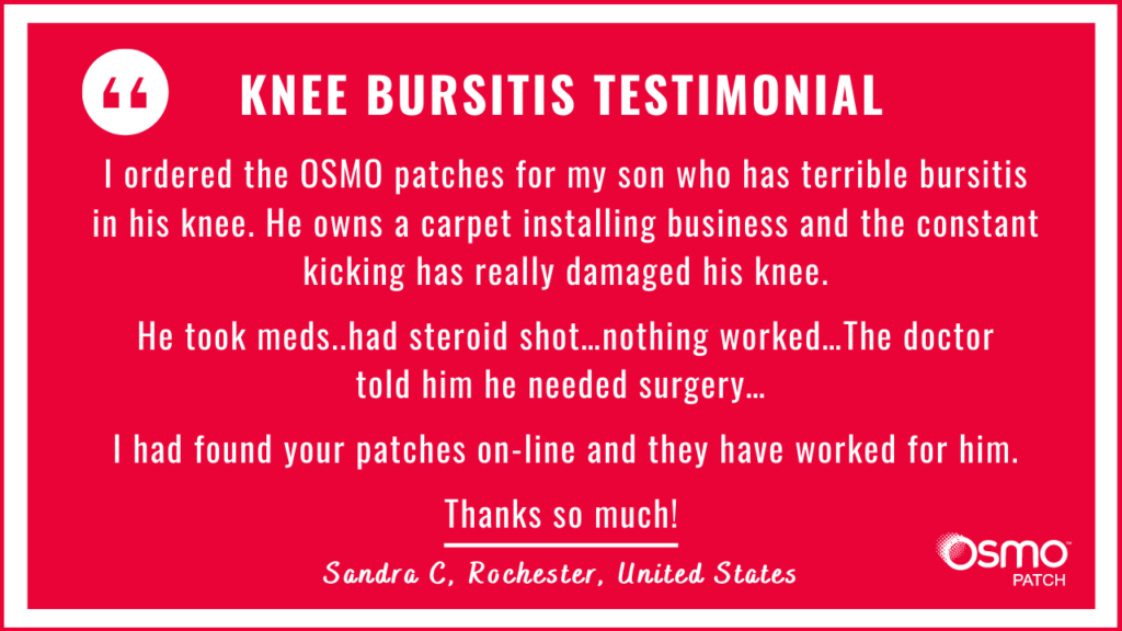 Testimonial: Carpet installer with terrible bursitis in knee. Conventional therapy did not work. The OSMO Patch did work.
