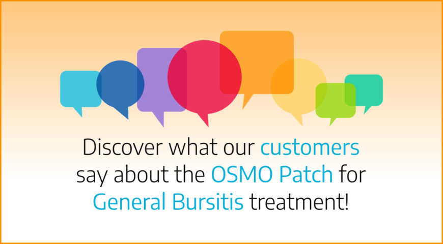 Discover what our customers say about the OSMO Patch for Bursitis treatment