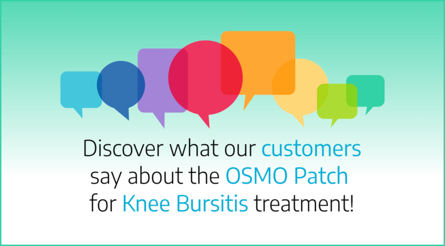 Discover what our customers say about the OSMO Patch for Knee Bursitis treatment